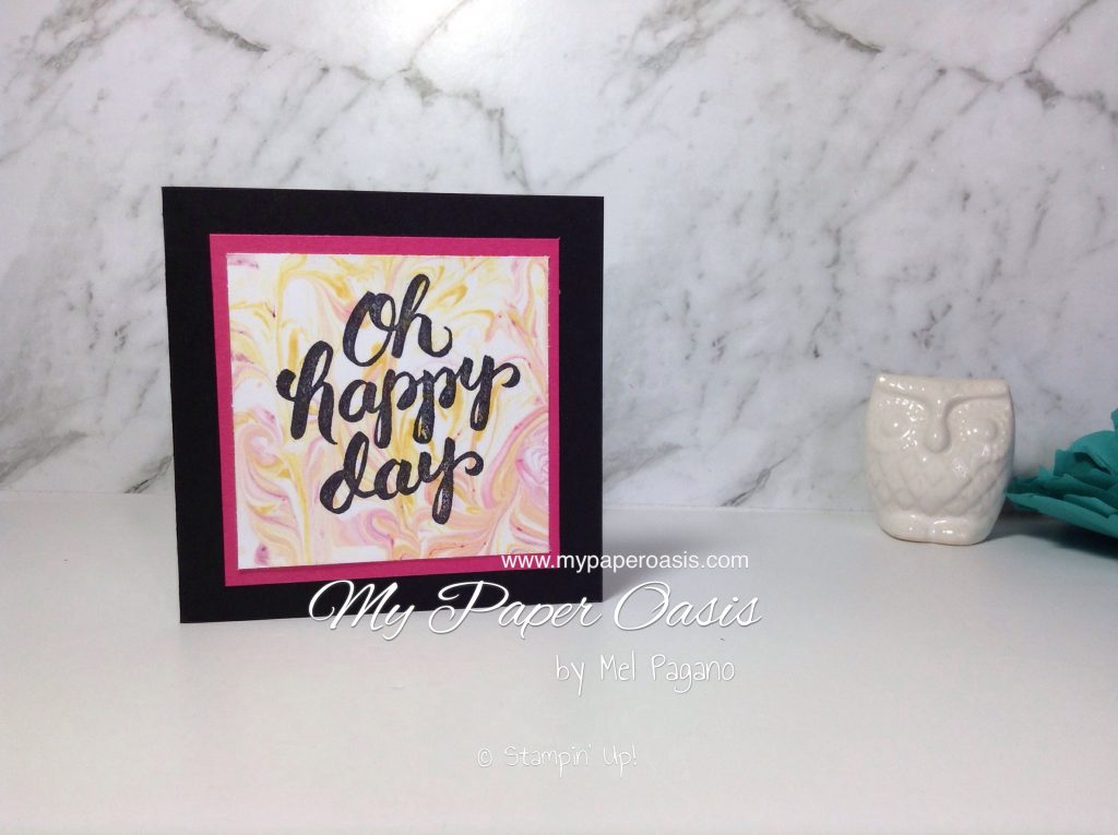 Shaving Foam Technique by Mel Pagano from My paper Oasis using Scenic Sayings from Stampin Up